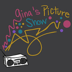 Gina's Picture Show
