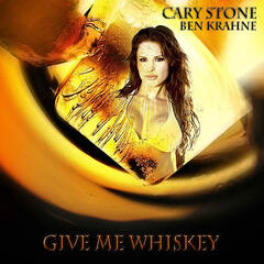 Give Me Whiskey