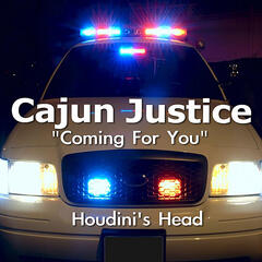 Coming for You (Cajun Justice Main Title)
