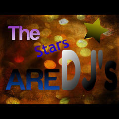 The Stars Are Dj's