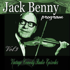 Jack Benny Program, Vol. 3: Vintage Comedy Radio Episodes