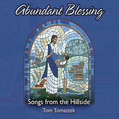 Abundant Blessing: Songs from the Hillside