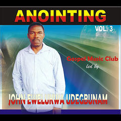 Anointing, Vol. 3