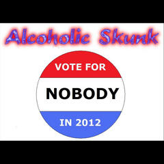 Vote for Nobody in 2012