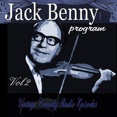 Jack Benny Program, Vol. 2: Vintage Comedy Radio Episodes