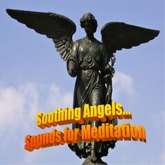 Soothing Angels: Sounds for Meditation