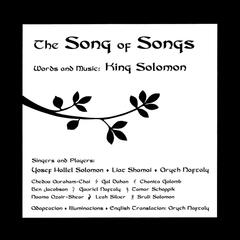 The Song Of Songs (Words And Music of King Solomon)