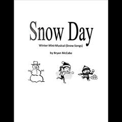 Snow Day: Winter Mini-Musical (Snow Songs)