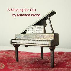 A Blessing for You (From Wedding March By Mendelssohn, Op. 61) [Arranged By Miranda Wong]