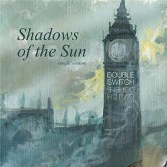 Shadows of the Sun (Single)