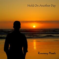 Hold On Another Day
