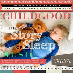 The Story of Sleep Music: Therapeutic Evening