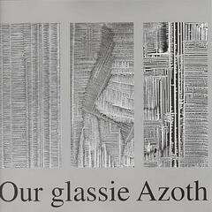 Our Glassie Azoth