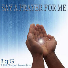 Say A Prayer For Me - Single