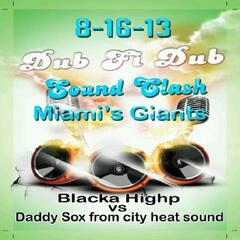 Blacka Highp Vs. Daddy Sox from City Heat Sound