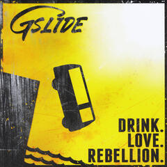Drink. Love. Rebellion.
