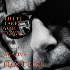 "Till It Takes You Down (From ""Bloodline"")"