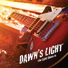 Dawn's Light: the Light Shines In
