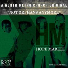 Not Orphans Anymore (feat. Caroline Fidell)