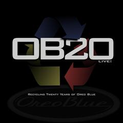 O B 2 0: Recycling Twenty Years of Oreo Blue (Live)