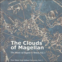 The Clouds of Magellan: the Music of Eugene O'Brien, Vol. 1