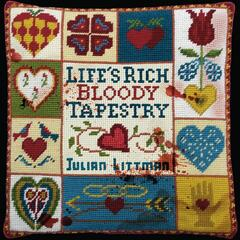 Life's Rich Bloody Tapestry