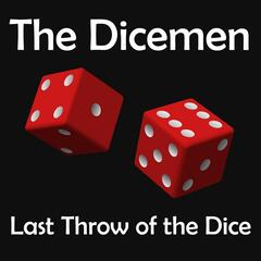 Last Throw of the Dice