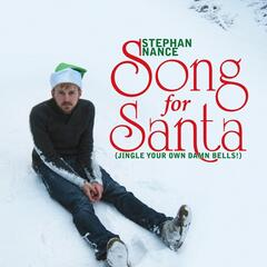 Song for Santa (Jingle Your Own Damn Bells!)