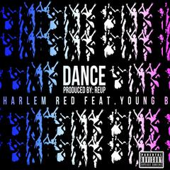 Dance (feat. Young B)