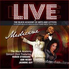 Medicine: Live At the Black Academy