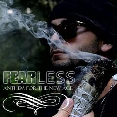 Fear Less: Anthem for the New Age (feat. Andre Auram & Modern Day Soulja)