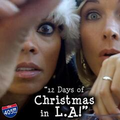 12 Days of Christmas in LA (The 405)