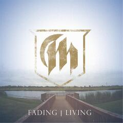 Fading / Living