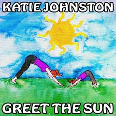 Greet the Sun (A Sun Salutation for Children)