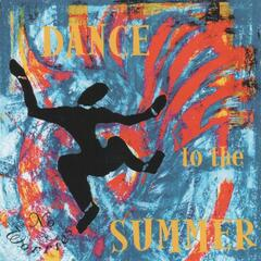 Dance to the Summer