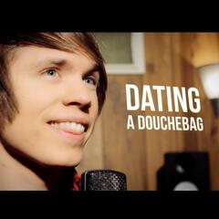 Dating a Douchebag (Demo)