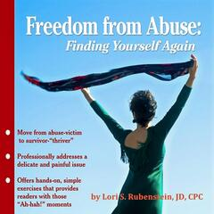 Freedom from Abuse: Finding Yourself Again