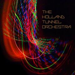 The Holland Tunnel Orchestra