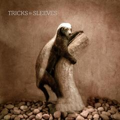 Tricks & Sleeves