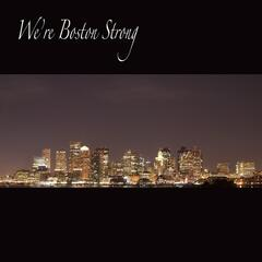 We're Boston Strong