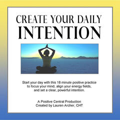 Create Your Daily Intention