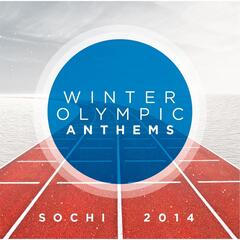 Winter Olympic Anthems: Sochi 2014, Vol. 1