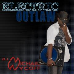 Electric Outlaw