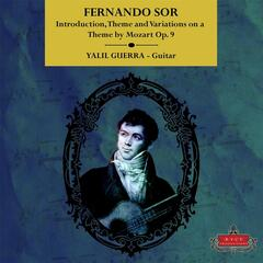 Fernando Sor: Introduction, Theme and Variations On a Theme By Mozart, Op. 9