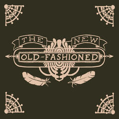 The New Old-Fashioned