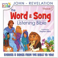 The Word and Song Listening Bible: John - Revelation