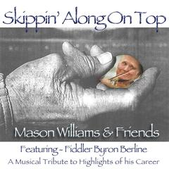 Skippin' Along On Top (feat. Byron Berline)