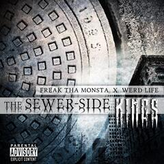 The Sewer-Side Kings