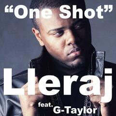 """One Shot"" (feat. G-Taylor)"