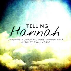 Telling Hannah (Original Motion Picture Soundtrack)